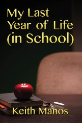 My Last Year of Life in School eimage